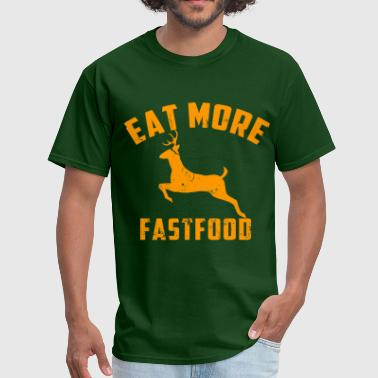 eat_more_fast_food - Men's T-Shirt