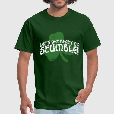 LET'S GET READY TO STUMBLE - Men's T-Shirt