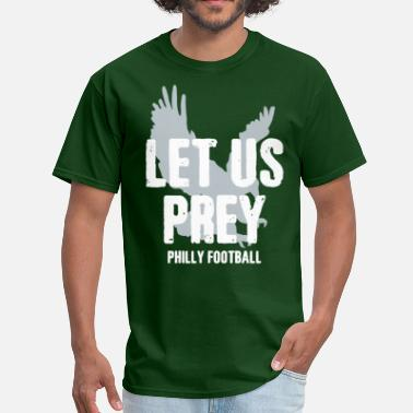 Philly Let Us Prey - Men's T-Shirt