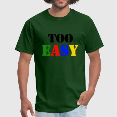 StichRulez Army Too EASY  - Men's T-Shirt