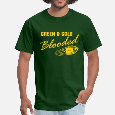 Green & Gold Green & Gold Blooded - Men's T-Shirt