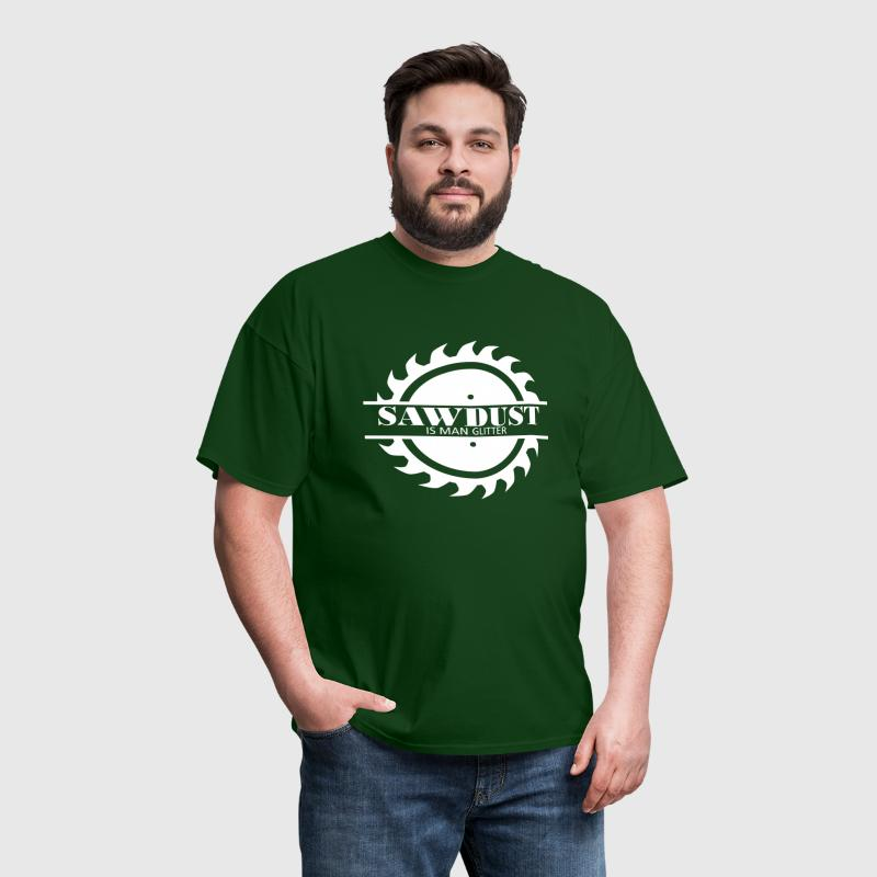 SS-3600 Sawdust is Man Glitter - Men's T-Shirt