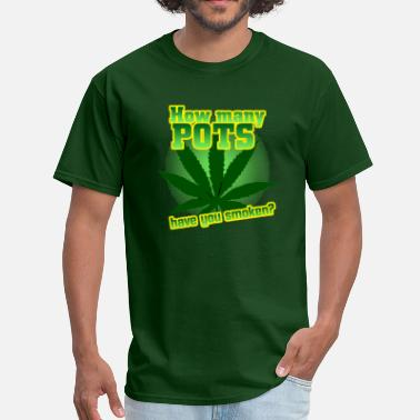 40 Year Old Virgin Quotes How Many Pots Have You Smoken? - Men's T-Shirt