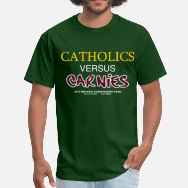 Notre Dame Funny Catholics vs Carnies - Men's T-Shirt