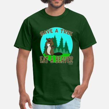 Beaver College Save a tree Eat a Beaver - Men's T-Shirt