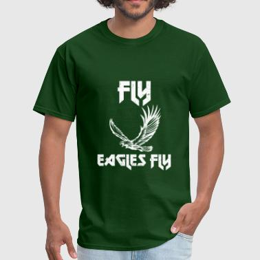 Fly Eagles Fly Fly Eagles Fly - Men's T-Shirt
