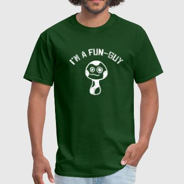 Fun Guy Mushroom I'm a Fun-Guy Fungi Mushrooms Distressed White - Men's T-Shirt