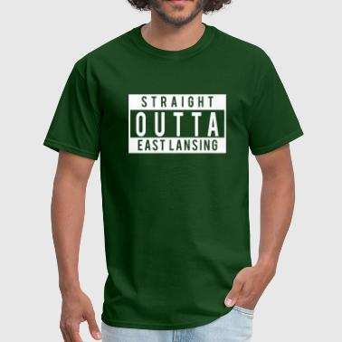 Straight Outta East Lansing - Men's T-Shirt