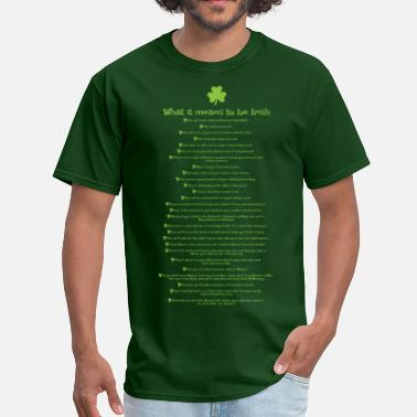 Name Meaning What it means to be Irish - Men's T-Shirt