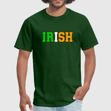 IRISH With Ireland's Flag Colors - Men's T-Shirt