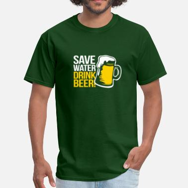 Drinking Save Water Drink Beer - Men's T-Shirt