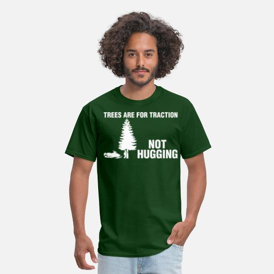 Snowmobile T-Shirts - Trees Are For Traction Not Hugging Snowmobile - Men's T-Shirt forest green