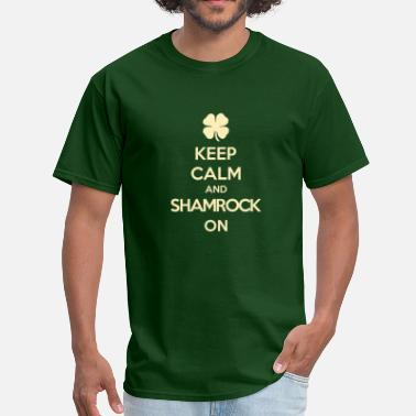 Shamrock keep calm and shamrock on - Men's T-Shirt