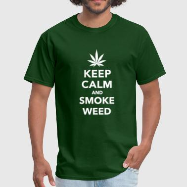 Keep Calm And Smoke A Joint Keep calm and smoke weed - Men's T-Shirt