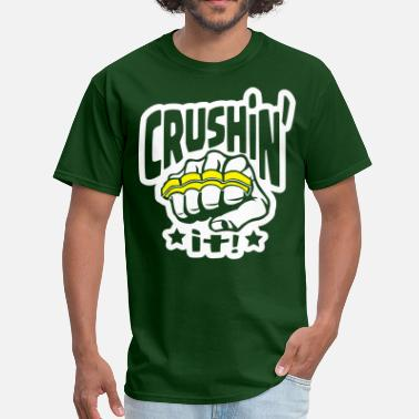 Brass Crushin' it, or Crushing it! Brass Knuckles Style - Men's T-Shirt