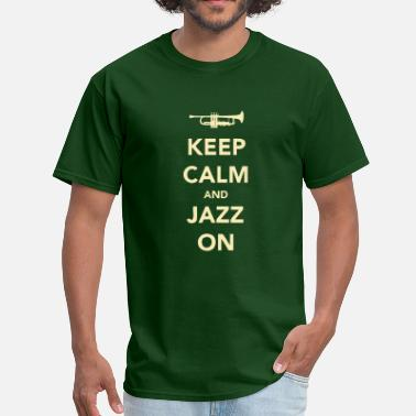 Hardbop Keep Calm And Jazz On - Trumpet - Men's T-Shirt