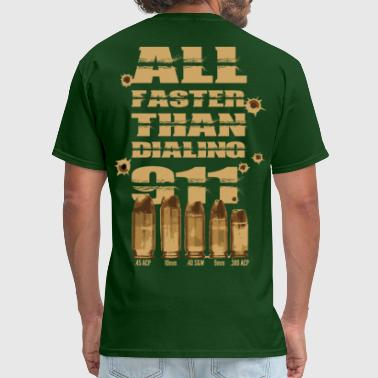 All faster than dialing 911 - Men's T-Shirt