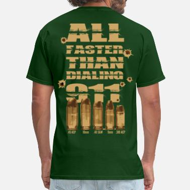 Second Amendment All faster than dialing 911 - Men's T-Shirt