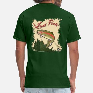 da86eb93 Trout Just Fish Trout shirt - Men's T-Shirt
