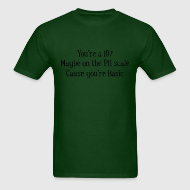 10 on the PH scale - Men's T-Shirt