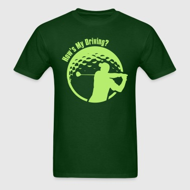 Golf How's My Driving Dad - Men's T-Shirt