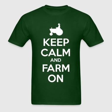 Keep Calm and Farm On - Men's T-Shirt