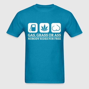 gas grass ass - Men's T-Shirt