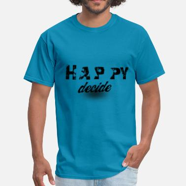 Sad Happy Happy and sad - Men's T-Shirt