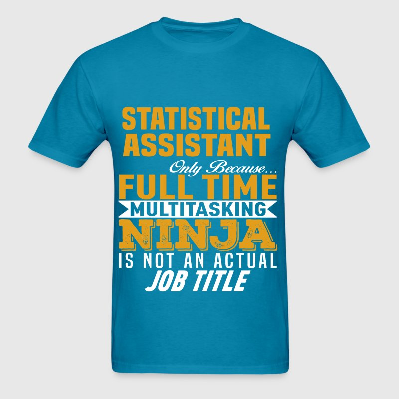 Statistical Assistant T-Shirt | Spreadshirt