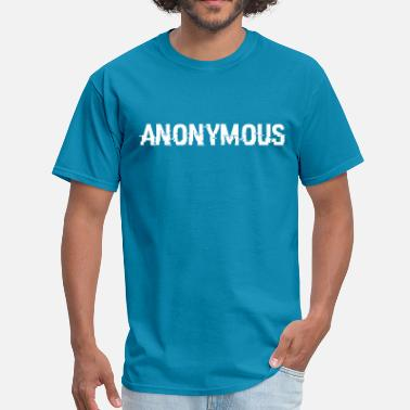 Alcoholic Anonymous ANONYMOUS - Men's T-Shirt