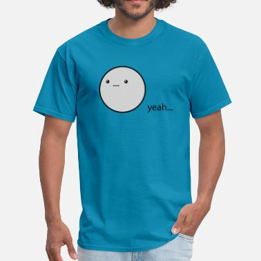 Shop Ummm T Shirts Online Spreadshirt
