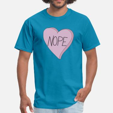 Single Valentines Day Valentine's Day Nope Heart Funny Single Slogan - Men's T-Shirt