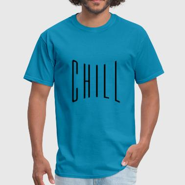 text chill relaxed relax calm upset calm approach - Men's T-Shirt