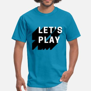 Internet Memes Art LET'S PLAY - Men's T-Shirt
