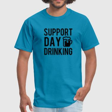 Support Day Drinking Shirt St Patrick's Day Beer - Men's T-Shirt