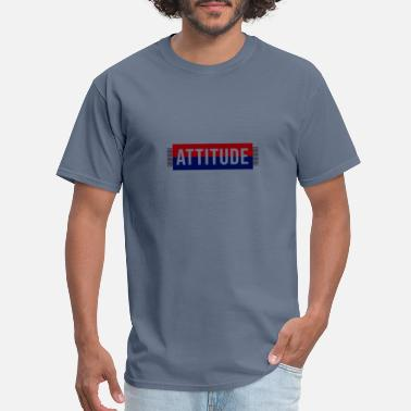 Attitude To Life Attitude - Men's T-Shirt
