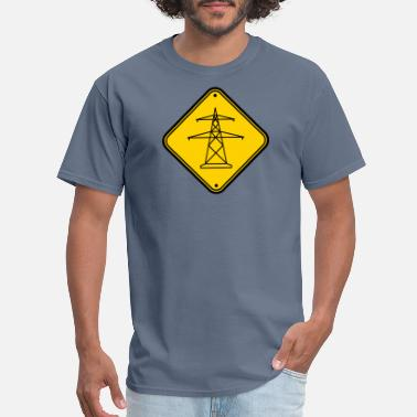 Power Lines note caution sign warning danger electricity mast - Men's T-Shirt