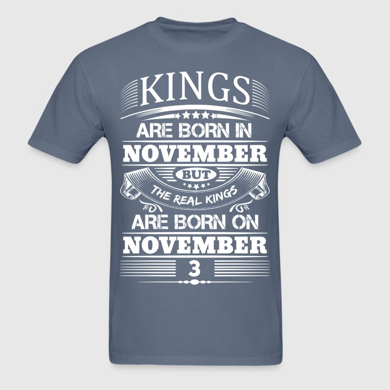 Real Kings Are Born On November 3 - Men's T-Shirt