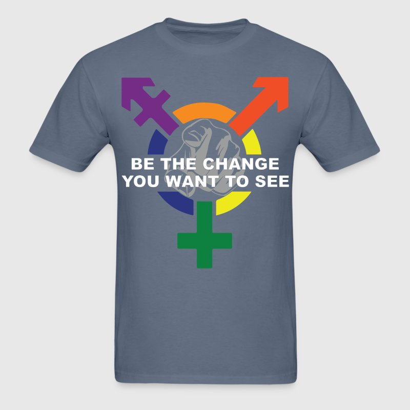 Be The Change You Want To See ( LGBT ) - Men's T-Shirt