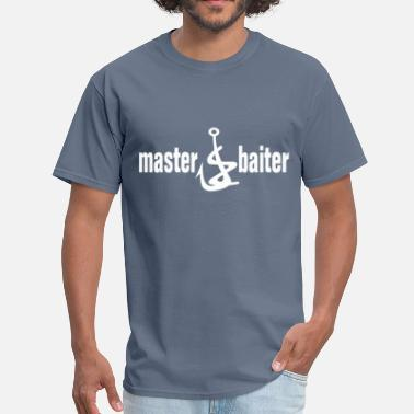 Fisherman Jokes Master baiter fisherman joke - Men's T-Shirt
