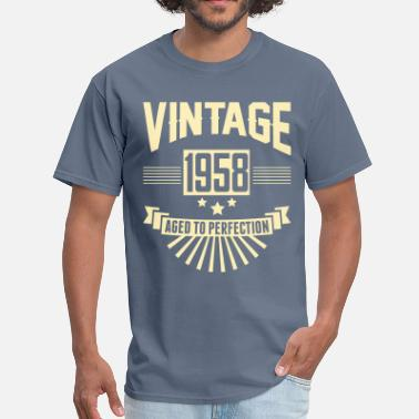 1958 Aged To VINTAGE 1958 - Aged To Perfection - Men's T-Shirt