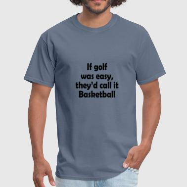 funny golf shirt - Men's T-Shirt
