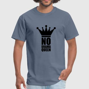 Drama Quotes stamp no drama queen no cool woman princess female - Men's T-Shirt