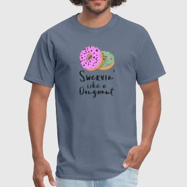 Donut Day Shirt Swervin' Like A Doughnut Food Love - Men's T-Shirt