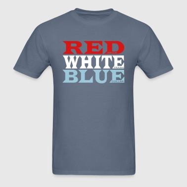 Red White n' Blue - Men's T-Shirt