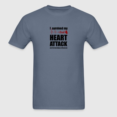 I survived my second Heart Attack - Men's T-Shirt