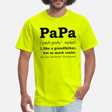 Papa Papa noun Definition - Gift - Men's T-Shirt