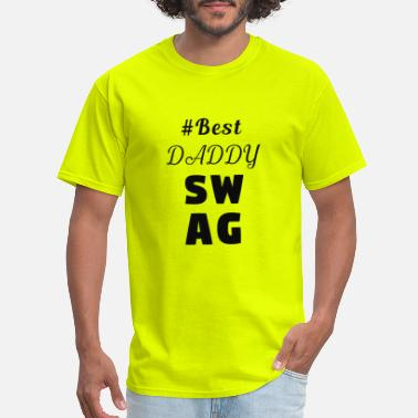 Swag Daddy DADDY SWAG - Men's T-Shirt