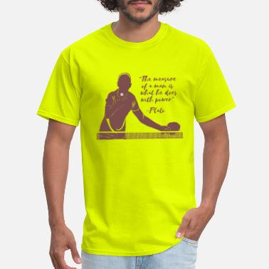 Made-to-measure The Measure of a Man Is What He Does With Power - Men's T-Shirt