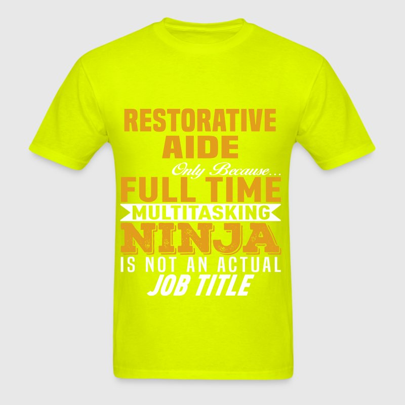 Restorative Aide T-Shirt   Spreadshirt